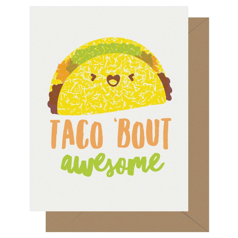 Taco Bout Awesome Letterpress Card Cutie Kawaii