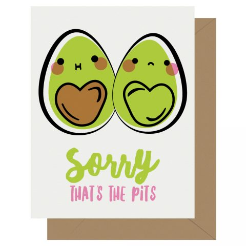 Sorry That's the Pits Avocado Letterpress Card Cutie Kawaii