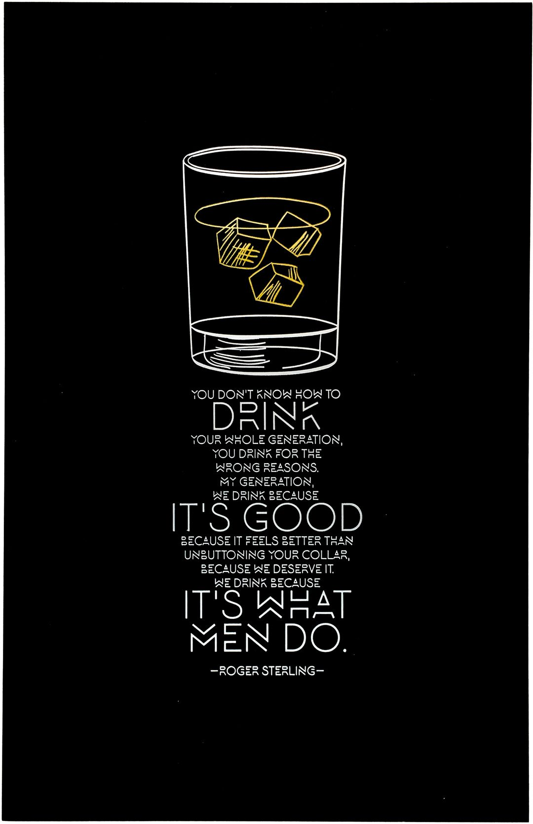 Letterpress Art Print What Men Do Men Roger Sterling