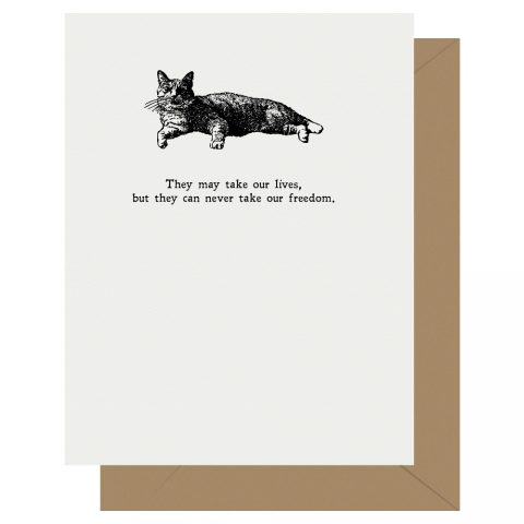 They-may-take-our-lives-Braveheart-Cat-Punny-Stuff-Letterpress-Jess