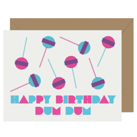 Happy Birthday Dum Dum Letterpress greeting card