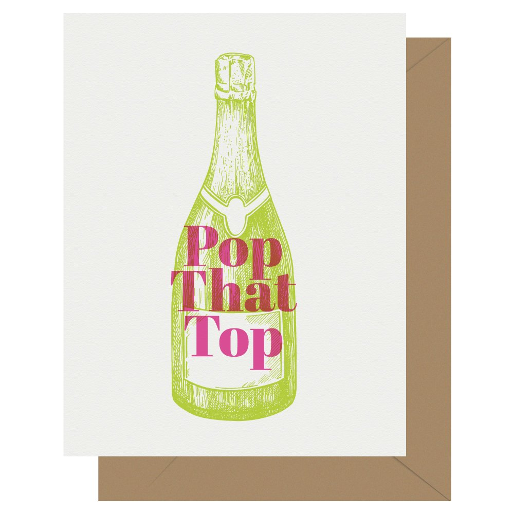 Pop that top champagne celebration letterpress greeting card