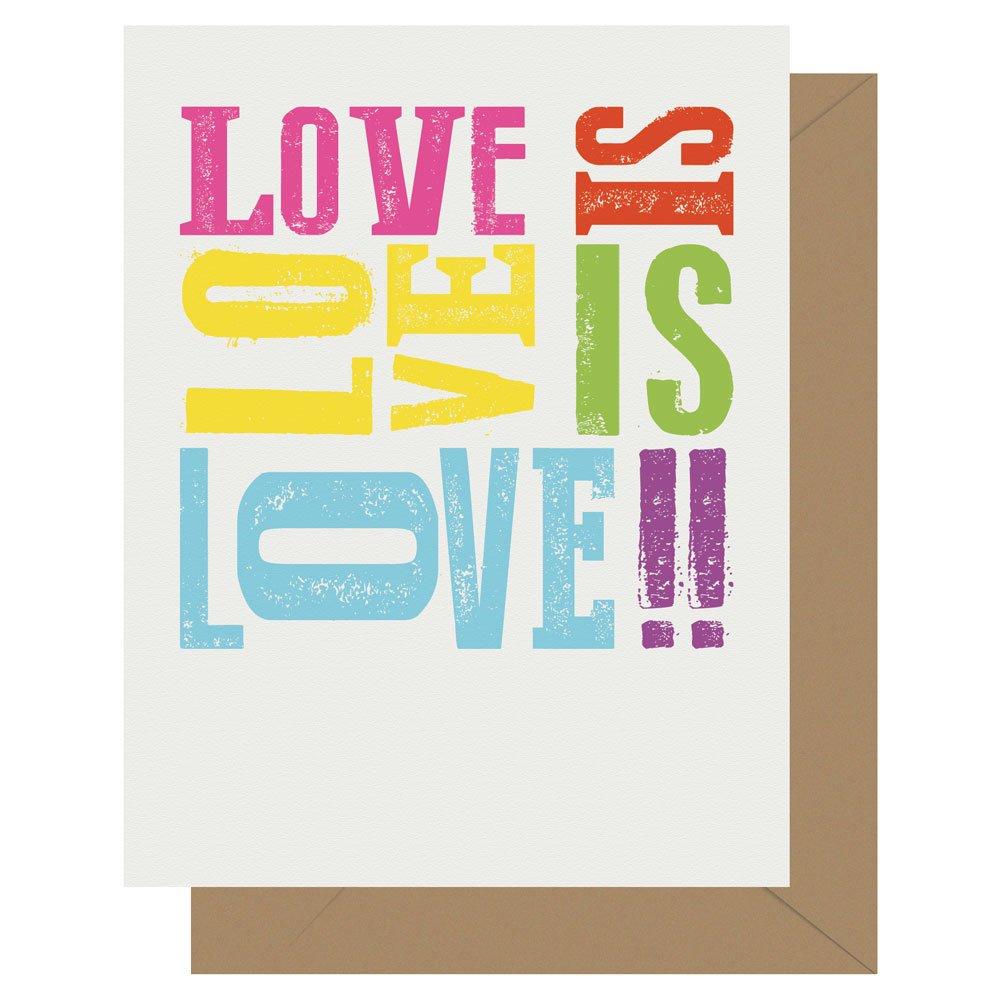 Love is love is love equality letterpress greeting card by Letterpress Jess.