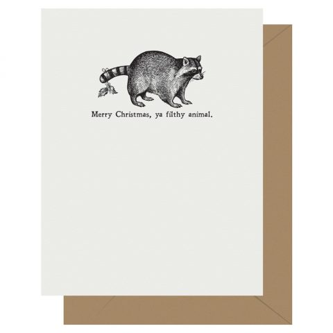 Merry Christmas ya filthy animal holiday card by Letterpress Jess