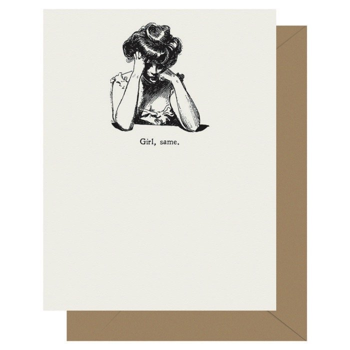 Girl, Same - Gibson Girl | Letterpress Greeting Card