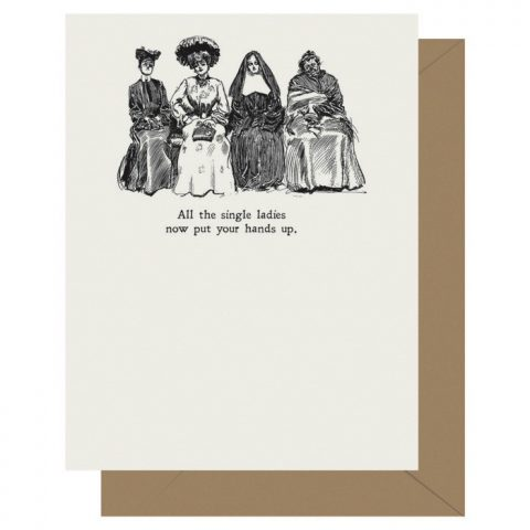 Single Ladies - Gibson Girl | Letterpress Greeting Card