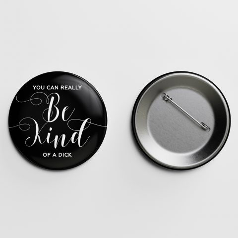 Be Kind Crass Calligraphy Pin Letterpress Jess
