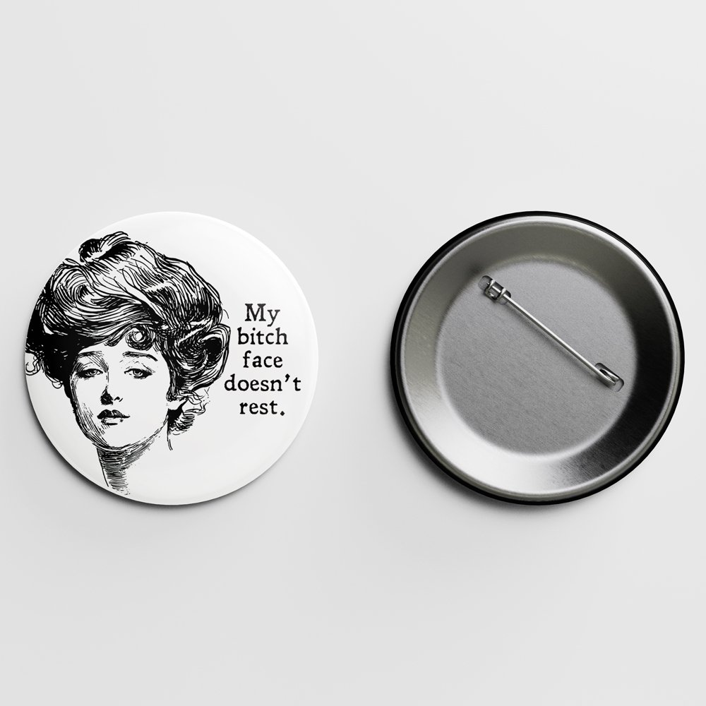 Bitch Face Gibson Girl Pin Letterpress Jess