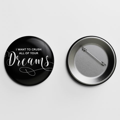 Dreams Crass Calligraphy Pin Letterpress Jess