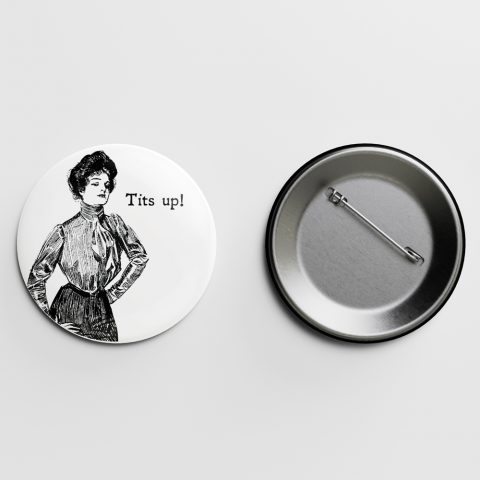 Tits Up! Gibson Girl Pin Letterpress Jess