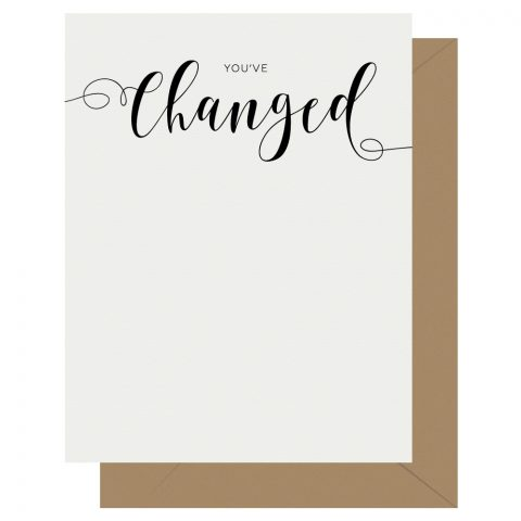 Changed Crass Calligraphy Letterpress Greeting Card