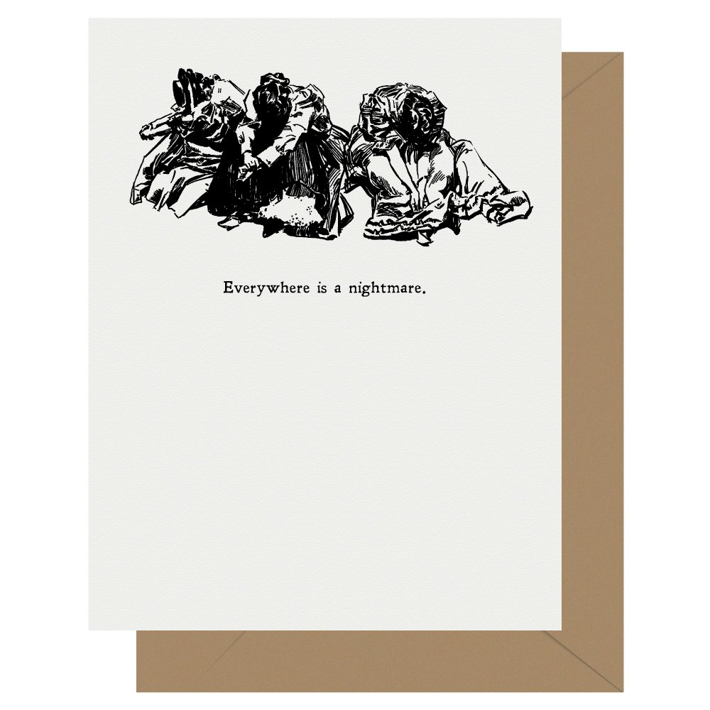 Everywhere is a nightmare Gibson Girl Letterpress Card