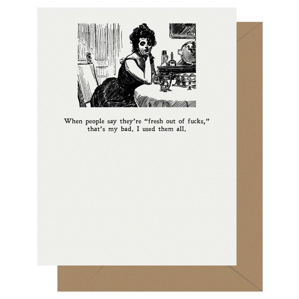 Fresh out of fucks Gibson Girl Letterpress Card