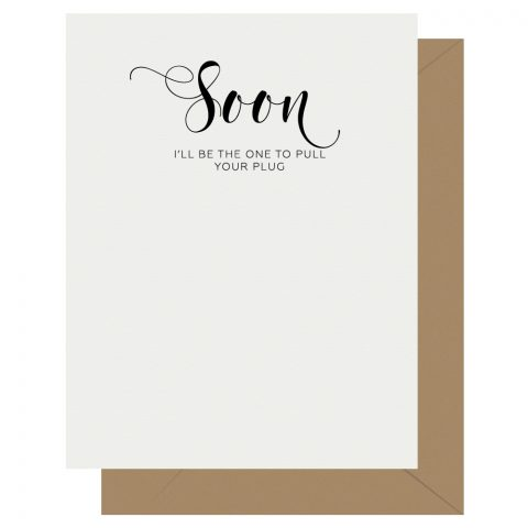 Soon Crass Calligraphy Letterpress Greeting Card