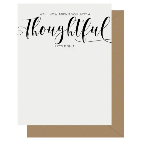 Thoughtful Crass Calligraphy Letterpress Greeting Card