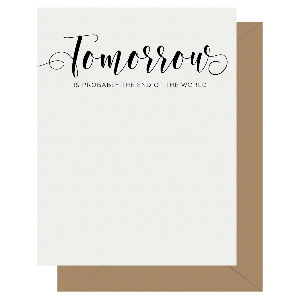 Tomorrow Crass Calligraphy Letterpress Greeting Card